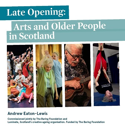 Late Opening Arts and Older People in Scotland cover image1